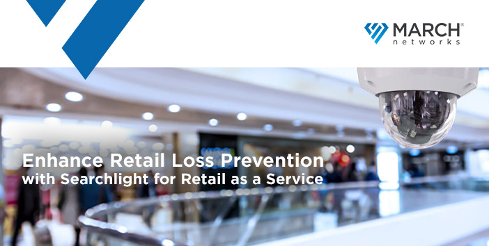 Enhance Retail Loss Prevention / with Searchlight for Retail as a Service